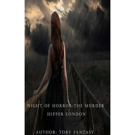 Night Of Horror: The Murderer: Ripper London - eBook - Halloween Night Out In London