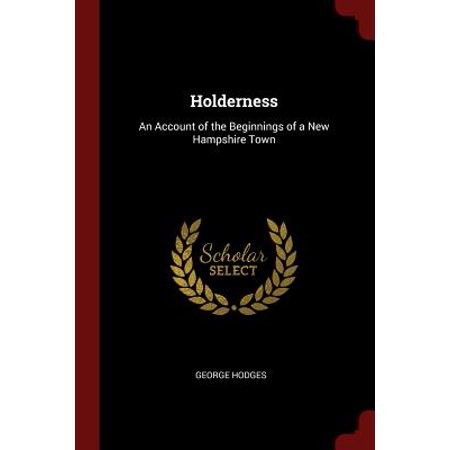 Holderness : An Account of the Beginnings of a New Hampshire Town](Halloween Town New Hampshire)