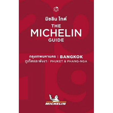 Bangkok, Phuket & Phang Nga - the Michelin Guide