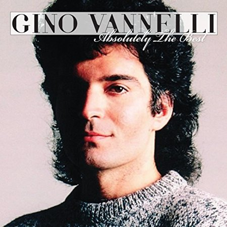 Gino Vannelli - Absolutely The Best (CD) (Gino Vannelli The Best Of Gino Vannelli)