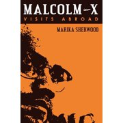 Malcolm X: Visits Abroad (Paperback)