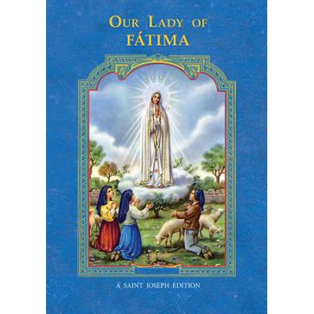 Our Lady of Fatima - Fatima Prayer