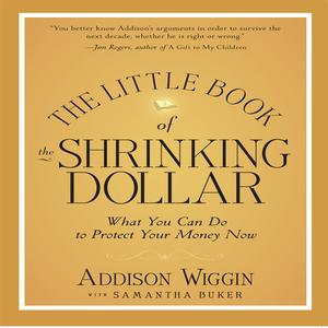 The Little Book of the Shrinking Dollar - Audiobook