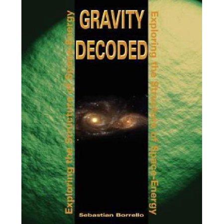 Gravity Decoded