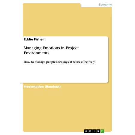 Managing Emotions in Project Environments - eBook