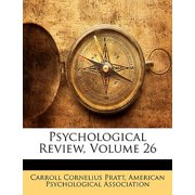 Psychological Review, Volume 26