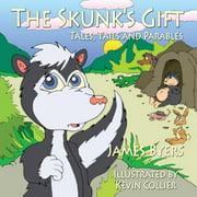 The Skunk's Gift