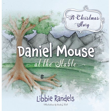 A Christmas Story: Daniel Mouse at the Stable - eBook (Daniels Mouse)
