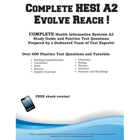 Complete HESI Evolve Reach : HESI Evolve Reach Study Guide with Practice  Test Questions