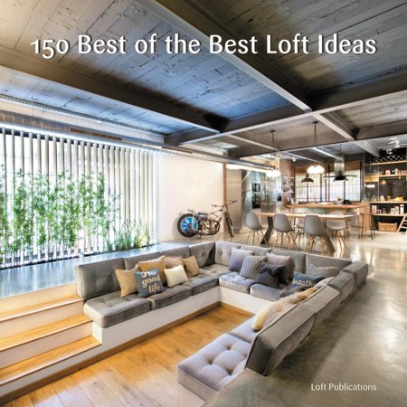 150 Best of the Best Loft Ideas - eBook