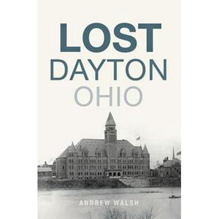 Lost Dayton, Ohio - eBook (Party Supply Dayton Ohio)