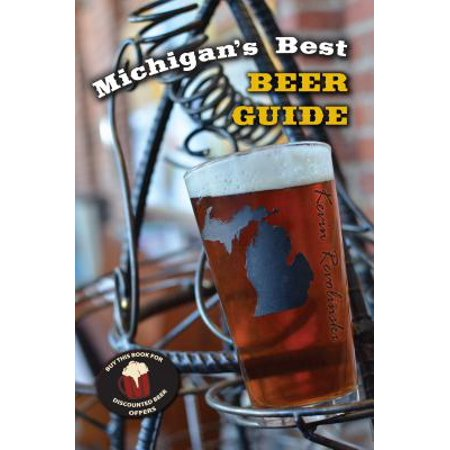 Michigan's Best Beer Guide (Best Beers By State)