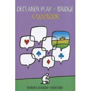 Declarer Play at Bridge : A Quizbook