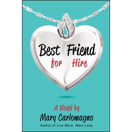 Best Friend for Hire : A Novel (Best Way To Hire Salespeople)