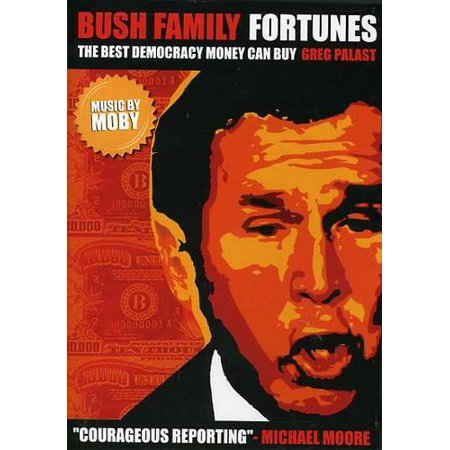 Bush Family Fortunes: Best Democracy Money Can Buy ( (DVD))
