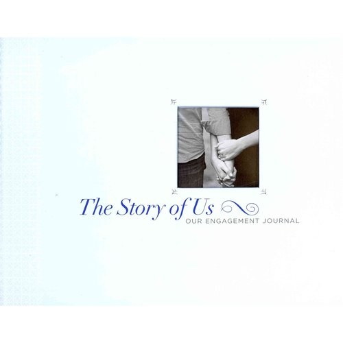 The Story of Us: Our Engagement Journal