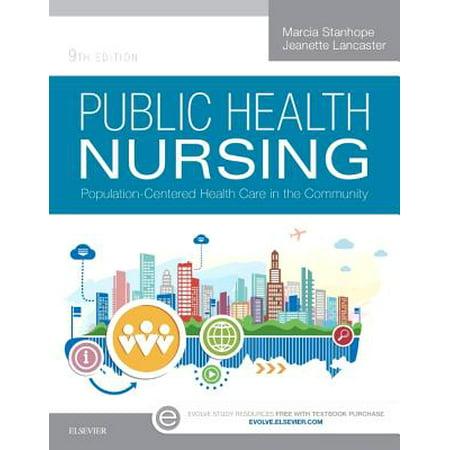 Public Health Nursing : Population-Centered Health Care in the