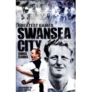 Swansea City's Greatest Games - eBook
