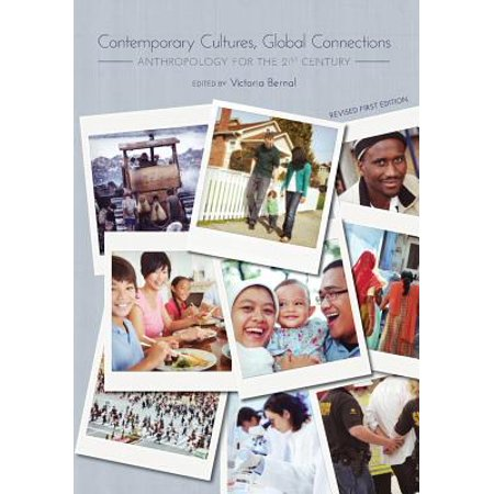 Contemporary Cultures, Global Connections : Anthropology for the 21st