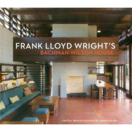 American Brilliant Crystal - Frank Lloyd Wright's Bachman-Wilson House : At Crystal Bridges Museum of American Art