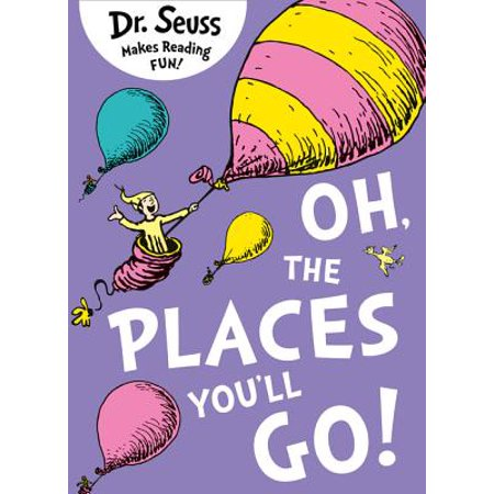 Oh, the Places You'll Go! (Paperback)