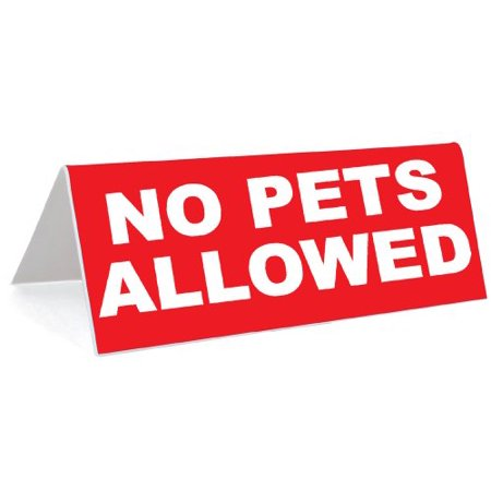 3 quot x 8 quot engraved tabletop tent desk sign no pets allowed