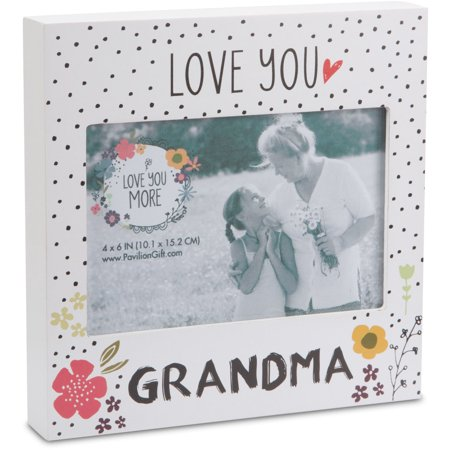 Pavilion - Love You Grandma White Floral 4 x 6 Self Standing Picture Frame