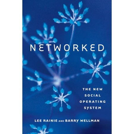 Networked: The New Social Operating System -