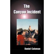 The Canyon Incident