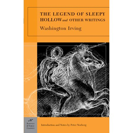 The Legend Of Sleepy Hollow And Other Writings  Barnes   Noble Classics Series