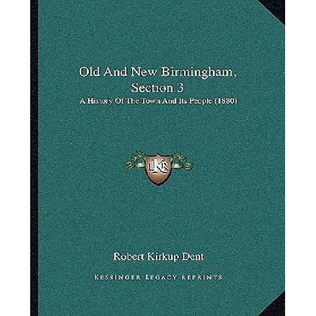 Old and New Birmingham, Section 3: A History of the Town and Its People (1880) - image 1 of 1