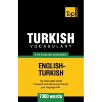 Turkish Vocabulary for English Speakers - 7000 Words