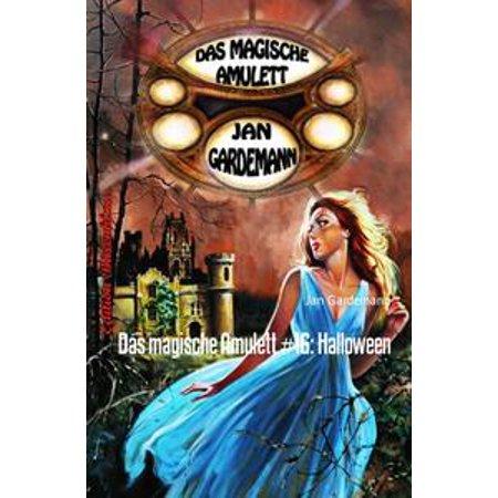 Das magische Amulett #16: Halloween - eBook