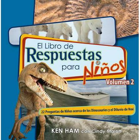 El Libro de Respuestas Para Ninos Volumen 2