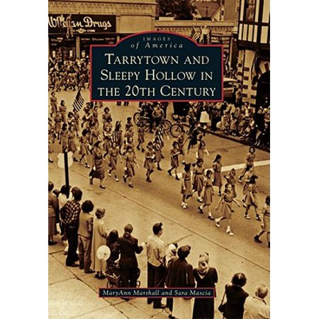 Tarrytown and Sleepy Hollow in the 20th Century