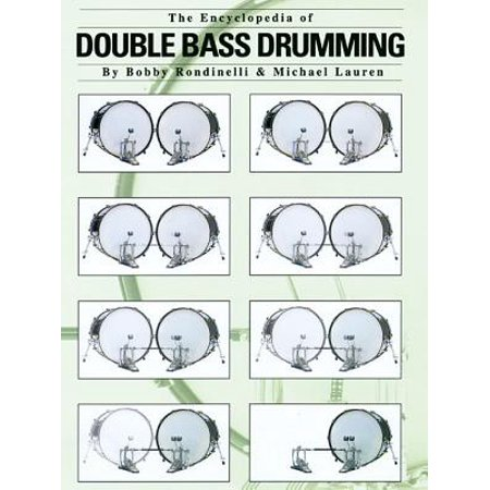 The Encyclopedia of Double Bass Drumming Bass Drum Music Book