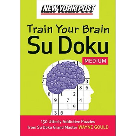 New York Post Train Your Brain Su Doku : Medium: 150 Utterly Addictive