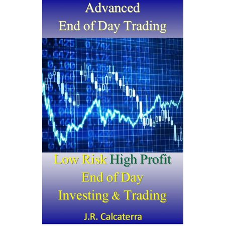 Advanced End of Day Trading - eBook