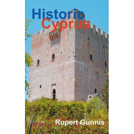 Castle Village (Historic Cyprus : A Guide to Its Towns and Villages, Monasteries and)