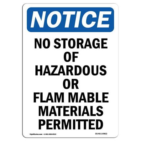 OSHA Notice Sign - No Storage Of Hazardous Or Flammable 5