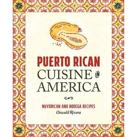 Puerto Rican Cuisine in America : Nuyorican and Bodega