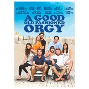 A Good Old Fashioned Orgy (2011) by