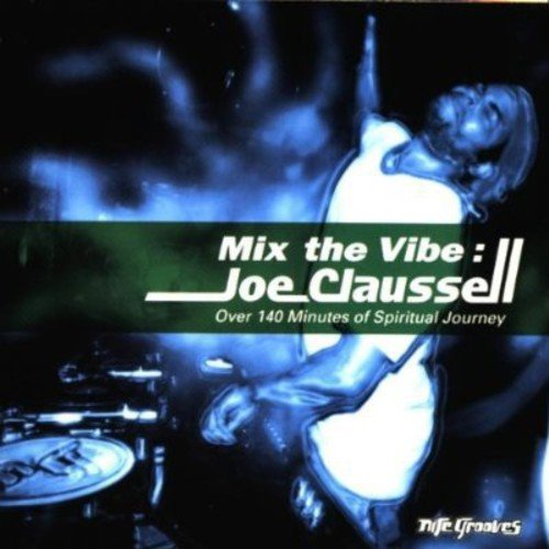 Joe Clausell - Mix the Vibe [CD]