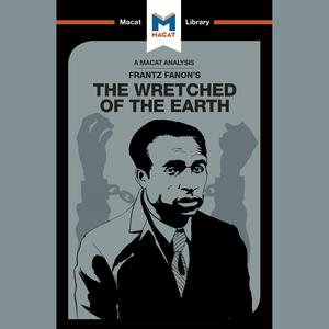 Frantz Fanon The Wretched of the Earth - Audiobook