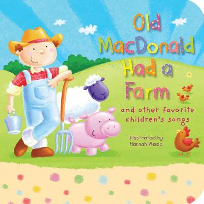 Old MacDonald Had a Farm: And Other Favorite Children's Songs (Board Book) - Classic Children's Halloween Songs