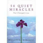 50 Quiet Miracles That Changed Lives - eBook