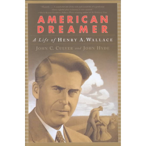 American Dreamer : The Life of Henry A. Wallace