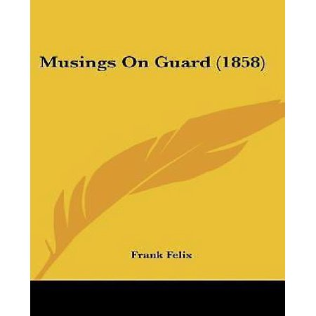 Musings on Guard - image 1 of 1