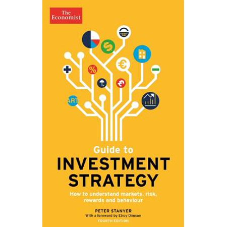 Guide to Investment Strategy : How to understand markets, risk, rewards and (Strategies For Managing Challenging Behaviour In The Classroom)