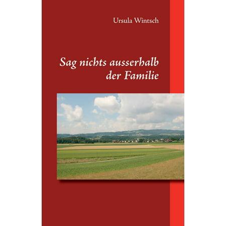 Sag nichts ausserhalb der Familie - eBook (Außerhalb Getriebe)
